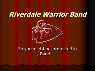 Riverdale Warrior Band