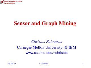Sensor and Graph Mining