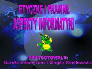 ETYCZNE I PRAWNE