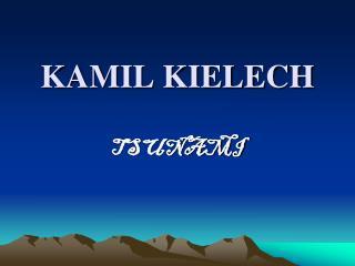 KAMIL KIELECH