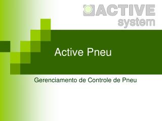 Active Pneu