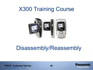 X300 Training Course