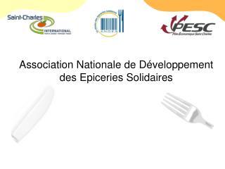 Association Nationale de Développement des Epiceries Solidaires