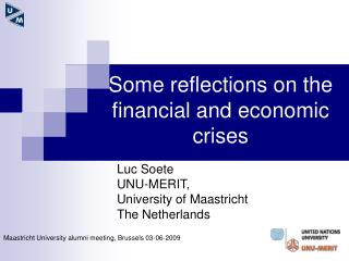 Some reflections on the financial and economic crises