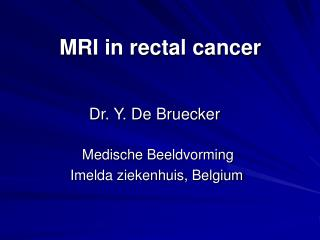 MRI in rectal cancer