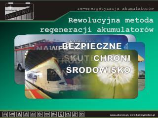 Rewolucyjna metoda  regeneracji akumulatorów