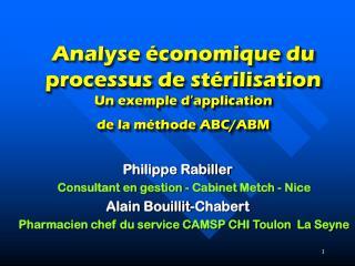 Analyse �conomique du processus de st�rilisation Un exemple d�application de la m�thode ABC/ABM