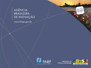 I Seminário de Linhas de Fomento 2009 Rio de Janeiro – 24 de novembro de 2009