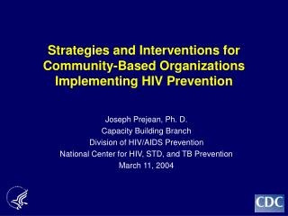 Strategies and Interventions for Community-Based Organizations Implementing HIV Prevention