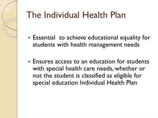 The Individual Health Plan