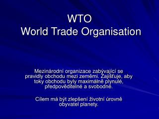 WTO  World Trade Organisation