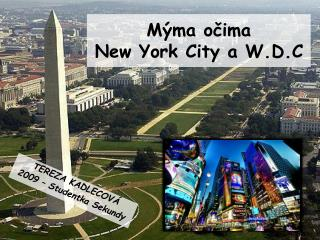 Mýma očima New York City a W.D.C