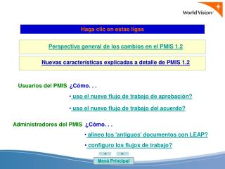 Perspectiva general de los cambios en el PMIS 1.2