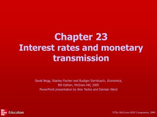Chapter 23 Interest rates and monetary transmission