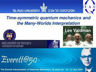 Time-symmetric quantum mechanics and the Many-Worlds Interpretation