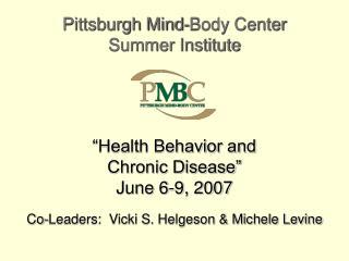 """Health Behavior and  Chronic Disease"" June 6-9, 2007"
