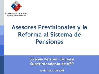 Asesores Previsionales y la Reforma al Sistema de Pensiones