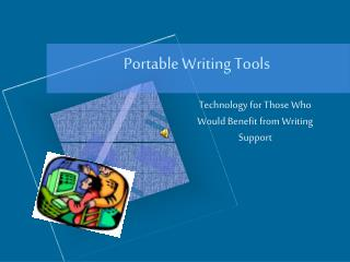 Portable Writing Tools