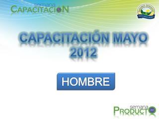 CAPACITACIÓN MAYO 2012