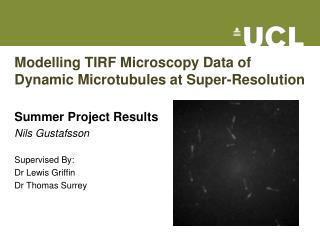 Modelling TIRF Microscopy Data of Dynamic Microtubules at Super-Resolution