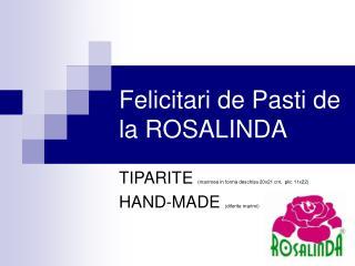 Felicitari de Pasti de la ROSALINDA