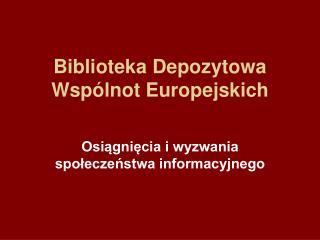 Biblioteka Depozytowa Wspólnot Europejskich