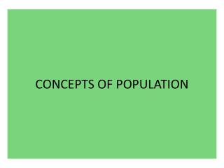 CONCEPTS OF POPULATION