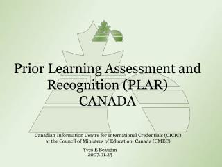 Prior Learning Assessment and Recognition (PLAR) CANADA