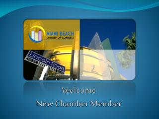 Welcome  New Chamber Member