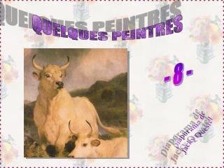 QUELQUES PEINTRES - 3 -