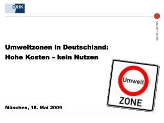 Umweltzonen in Deutschland: Hohe Kosten – kein Nutzen