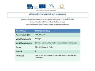 Elektronický materiál byl vytvořen v rámci projektu OP VK CZ.1.07/1.1.24/01.0040