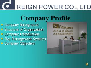 Company Background Structure of Organization Company Introduction Five Management Systems