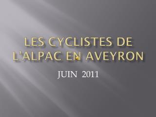 Les cyclistes de l'ALPAC EN AVEYRON