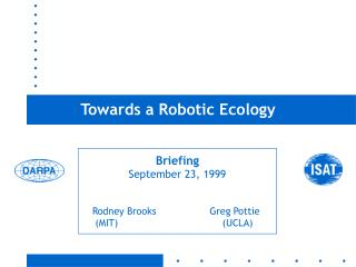 Towards a Robotic Ecology