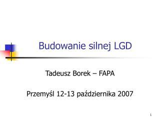 Budowanie silnej LGD