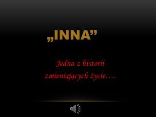 """""""INNA''"""