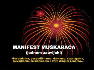 MANIFEST MUŠKARACA (jednom zauvijek!)