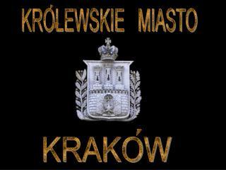KROLEWSKIE   MIASTO