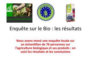 Enquête sur le Bio : les résultats