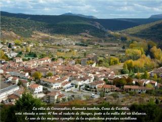 La villa de Covarrubias, llamada también, Cuna deCastilla,