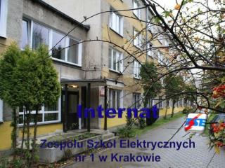 Internat Zespołu S zkół  E lektrycznych  nr  1 w Krakowie
