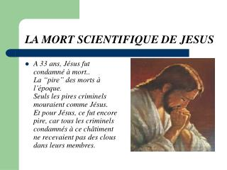 LA MORT SCIENTIFIQUE DE JESUS
