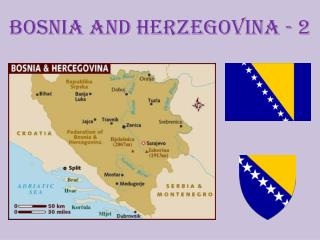 Bosnia and Herzegovina - 2