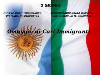 Omaggio ai Cari Immigranti