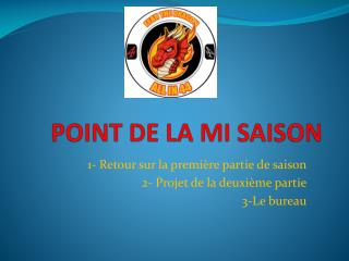 POINT DE LA MI SAISON