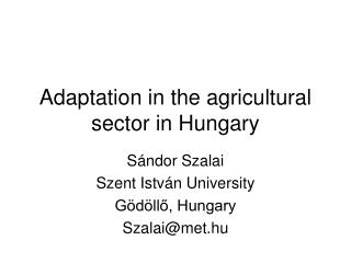 Adaptation in the agricultural sector in Hungary