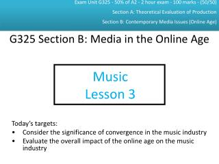 G325 Section B: Media in the Online Age