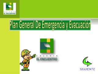 Plan General De Emergencia y Evacuación