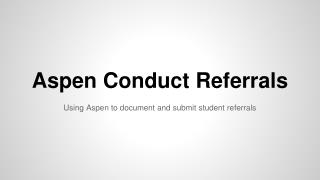 Aspen Conduct Referrals